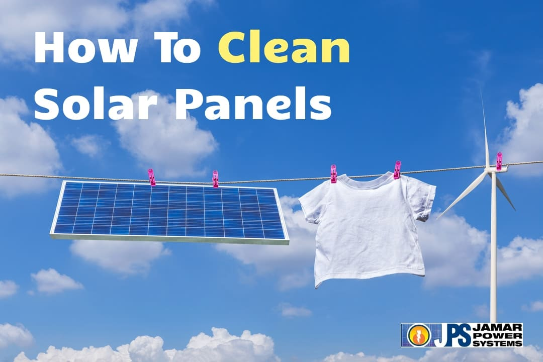 how to clean solar panels featured image - a solar panel hanging on a clothesline with a t-shirt